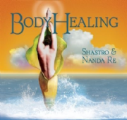 Body Healing - Shastro and Nanda Re